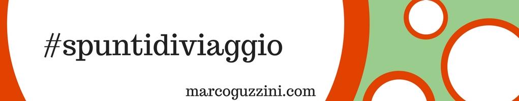 Categoria spunti di viaggio Blog Marco Guzzini